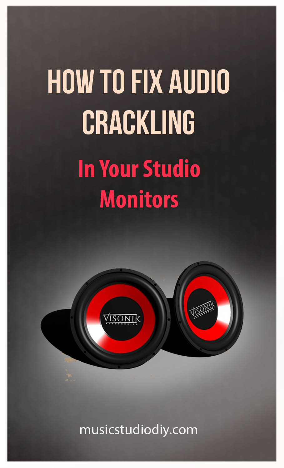 How to Fix Audio Crackling in Studio Monitors - Music Studio DIY
